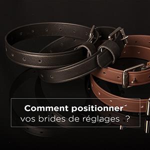 BIEN POSITIONNER VOS BRIDES D'ETRIERS