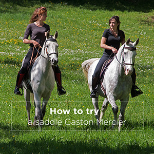 How to try a saddle Gaston Mercier ?