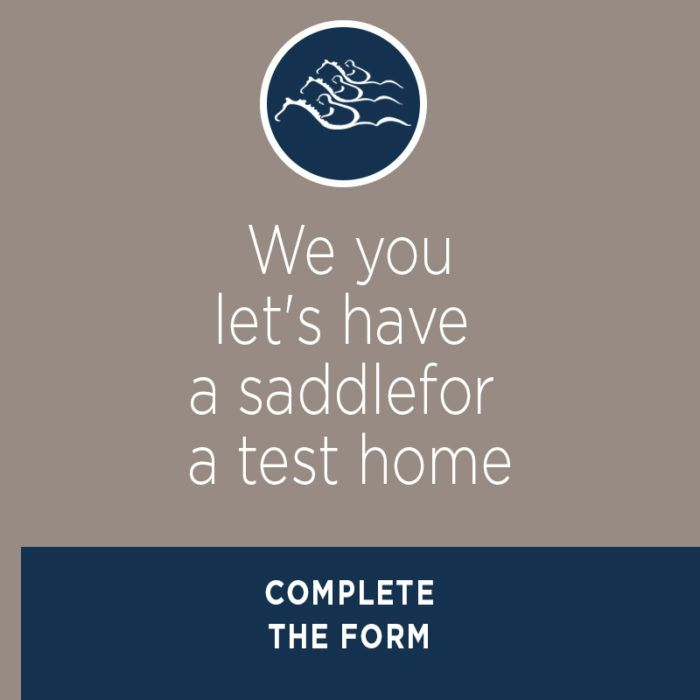 We lend you a saddle for a home test